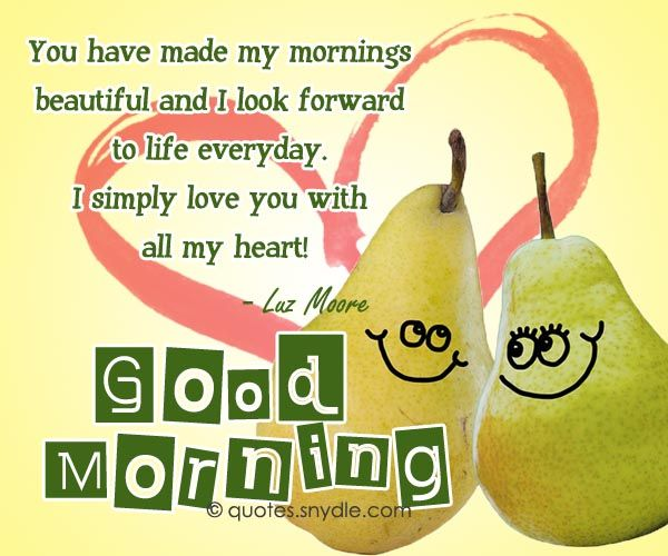 1000 Romantic Morning Quotes On Pinterest: 1000+ Ideas About Good Morning For Her On Pinterest