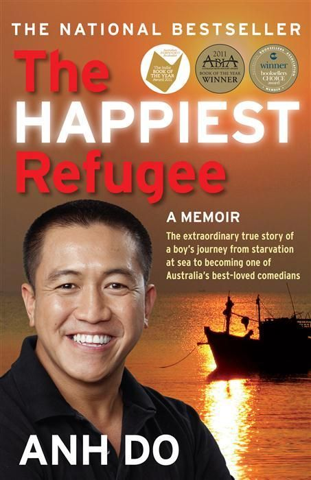 The Happiest Refugee, My Journey from Tragedy to Comedy by Anh Do - now an ebook in the MSM catalogue