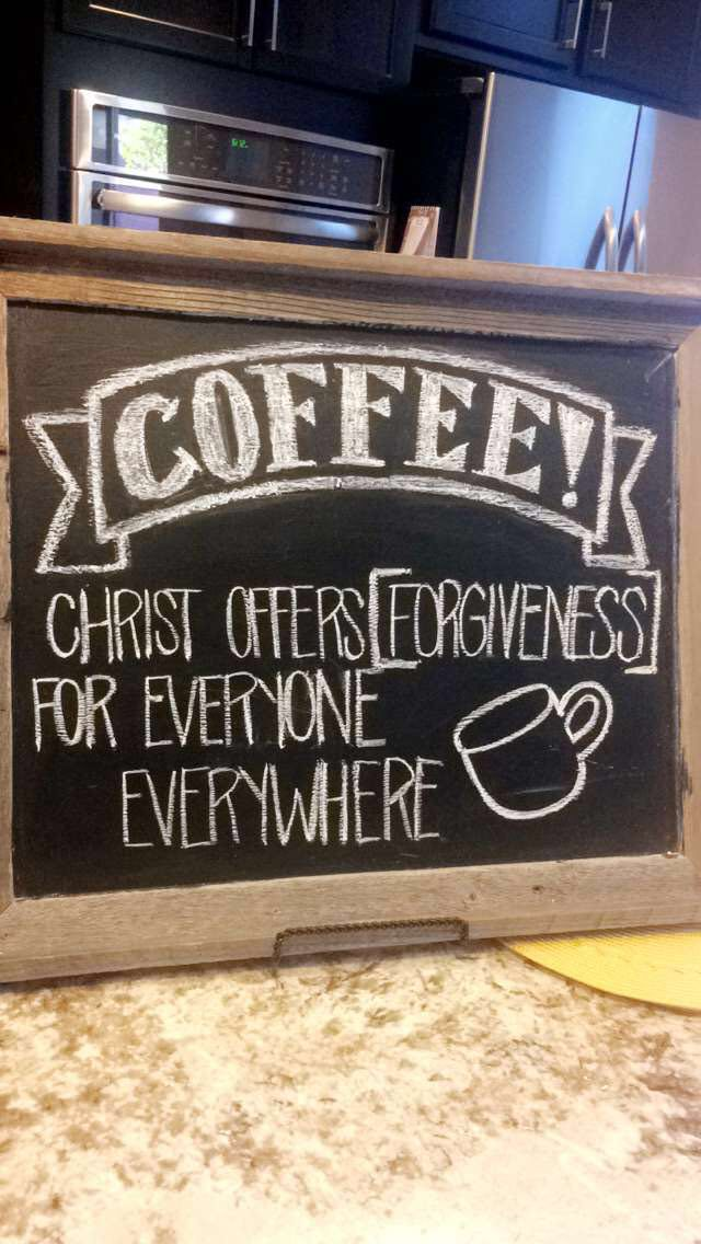 Coffee shop chalkboard design Christian quotes