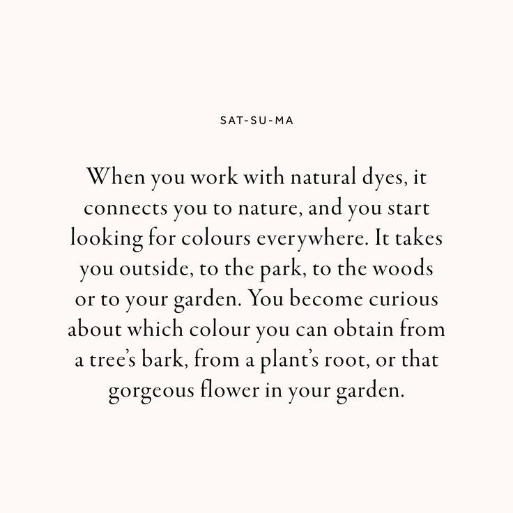 The Wisdom Of Natural Dye With Ozge Horasan Of Sat Su Ma Lissome Magazine Sustainable Fashion Quotes Ethical Fashion Quotes Fashion Quotes