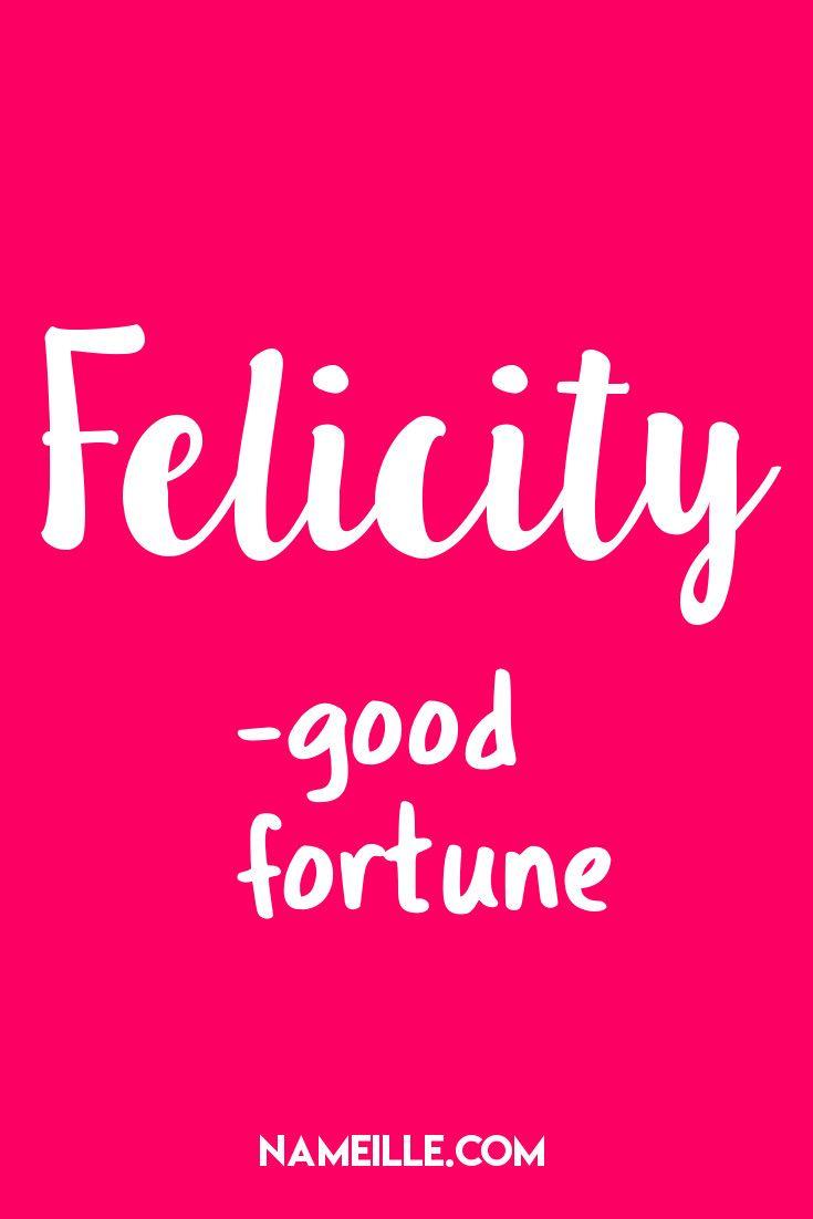 Felicity I Pretty Girl Names I Nameille.com