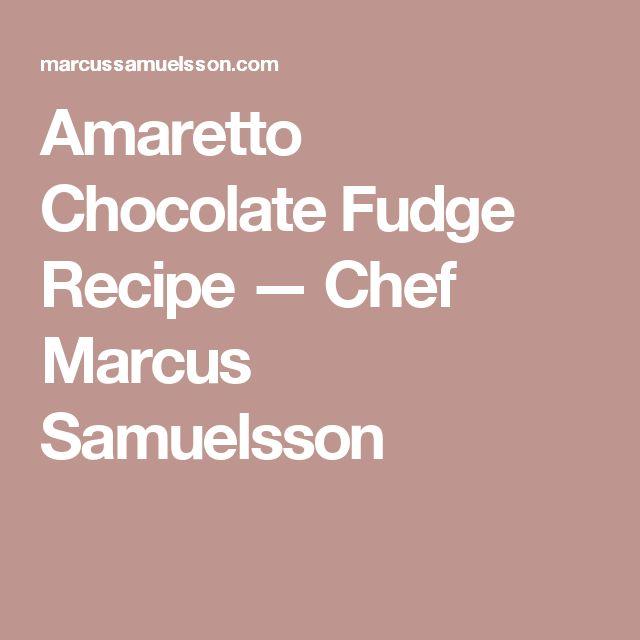 Amaretto Chocolate Fudge Recipe — Chef Marcus Samuelsson