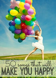Are you looking for something to smile about today? These 50 happy songs are sure to make you Happy! Relax, let loose, and push 'play.'
