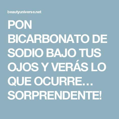 PON BICARBONATO DE SODIO BAJO TUS OJOS Y VERÁS LO QUE OCURRE… SORPRENDENTE!