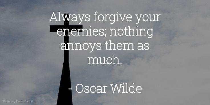 #Forgiveness #VitaminOfTheDay #OscarWilde