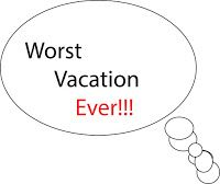 My Ambiance Life: Story Time or Storyteller:  Your worst vacation Question of the Day: in thinking about warmer weather, vacation is often on people's minds. post here or in your journal: What was your worst vacation? I would love to hear about it.