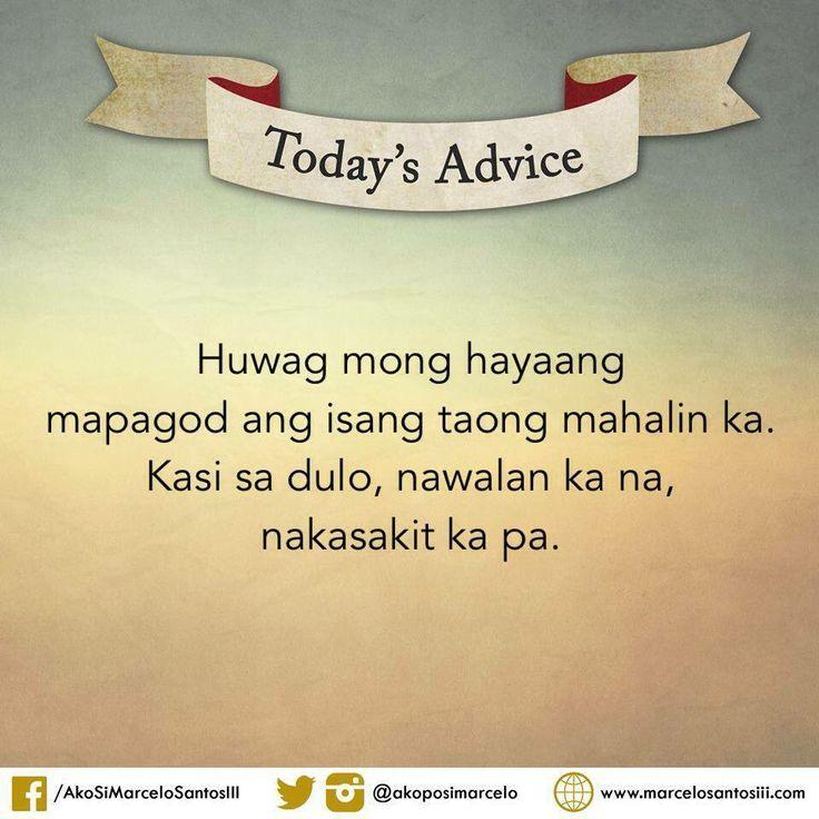 Inspirational Quotes Filipino: - Marcelo Santos III