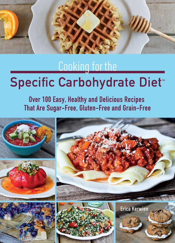 Comfy Belly: Cooking for the Specific Carbohydrate Diet