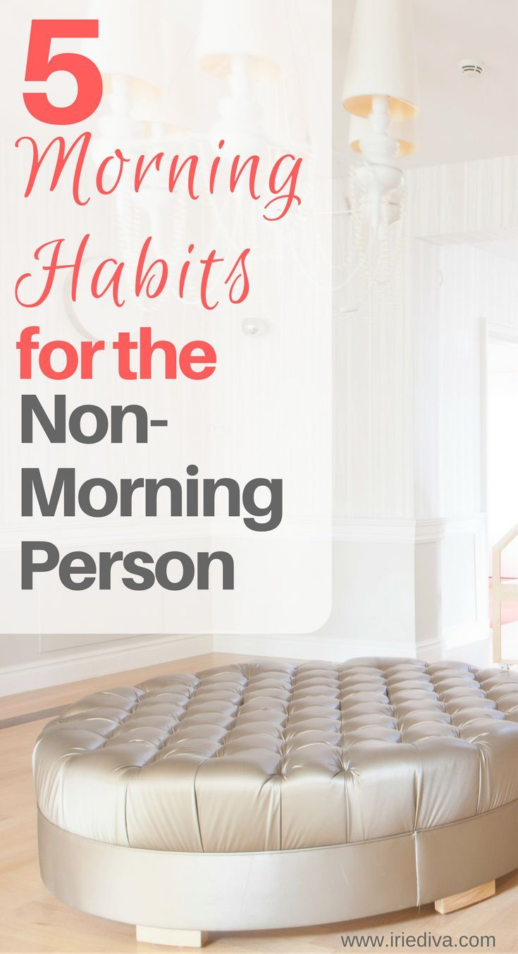 Kickass tips to get you up and at 'em! Morning habits for those of us that much prefer to be a night owl.
