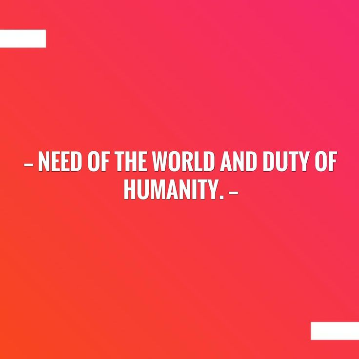 I'd love to hear your thoughts! Need of the world and duty of humanity. http://jiddanand.blogspot.com/2015/12/need-of-world-and-duty-of-humanity.html?utm_campaign=crowdfire&utm_content=crowdfire&utm_medium=social&utm_source=pinterest