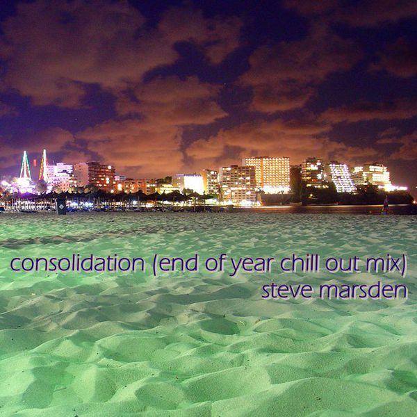 """Check out """"CONSOLIDATION (END OF YEAR CHILL OUT MIX) - STEVE MARSDEN"""" by xsjmdj on Mixcloud"""
