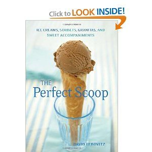 $18.99  The Perfect Scoop: Ice Creams, Sorbets, Granitas, and Sweet Accompaniments [Paperback]