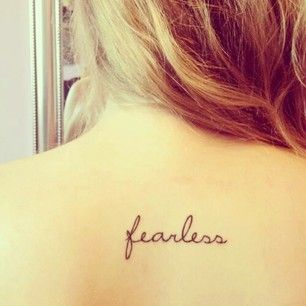 56 Impossibly Pretty And Understated Tattoos Every Girl Will Fall In Love With- this little fearless is so perfect