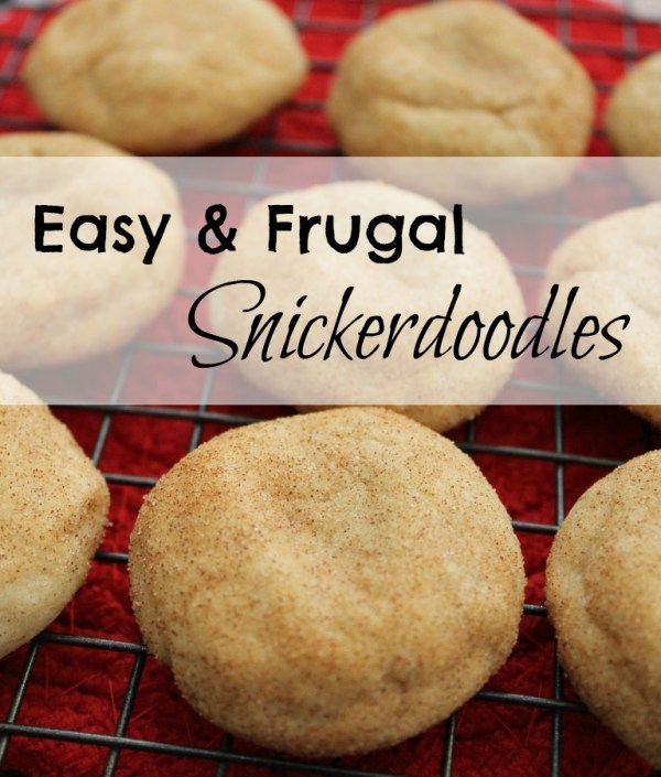 One bowl, no-butter Snickerdoodles are the easiest and cheapest cookie to make!