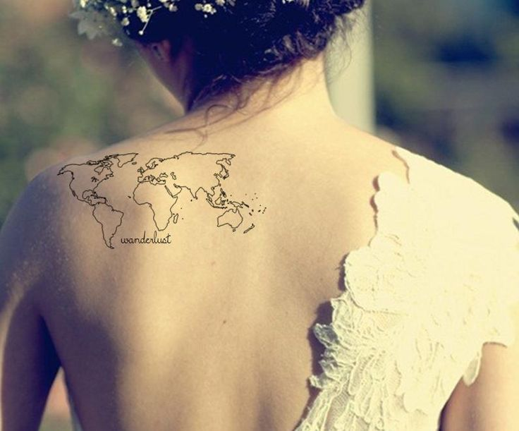 """map tattoo wonderlust - this is so close to what i want! only a bit smaller and just below my shoulder blade and with """"there's such a lot of world to see"""""""