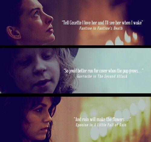 Les Miserables last words :'( Eponine's was the saddest to me
