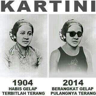 Kartini 1904 ↔ 2014 Met hari Kartini ya guys..LOL