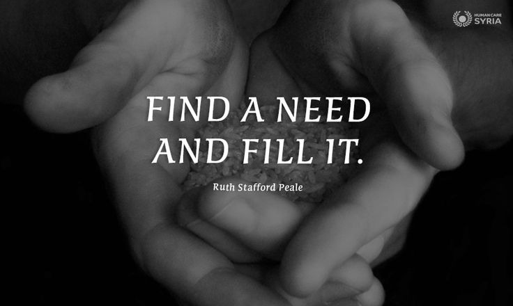 """Find a need and fill it"" #quote #charity #ngo #motivation #inspiration"