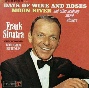 Frank Sinatra - Sings Days Of Wine And Roses, Moon River, And Other Academy Award Winners