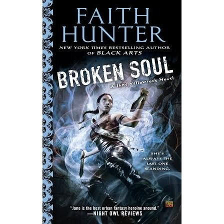 Broken Soul (Jane Yellowrock, #8): Broken Soul,  Dust Jackets, Yellowrock Series, Jane Yellowrock, Soul Jane,  Dust Covers, Book Jackets, Faith Hunter,  Dust Wrappers