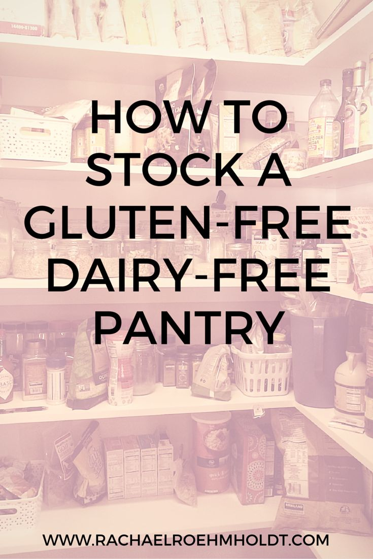 How To Stock a Gluten-free Dairy-free Pantry | RachaelRoehmholdt.com  http://www.rachaelroehmholdt.com/stocking-gluten-free-dairy-free-pantry/