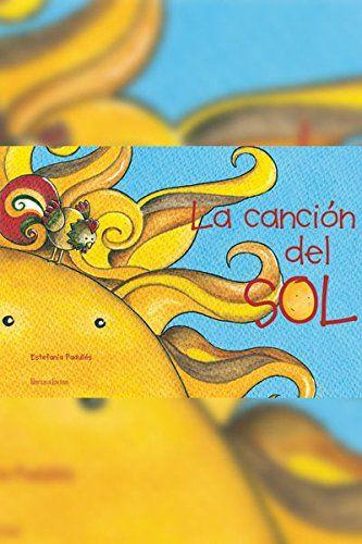 La canción del sol / Estefanía Padullés. Hércules de Ediciones, D.L. 2016