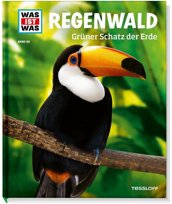 WAS IST WAS Band 090: Regenwald