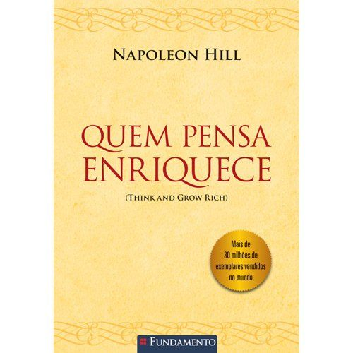 O jornalista Napoleon Hill acompanhou a vida de 500 milionários no século XIX a fim de encontrar a receita para o sucesso. Conheça os 13 passos essenciais.