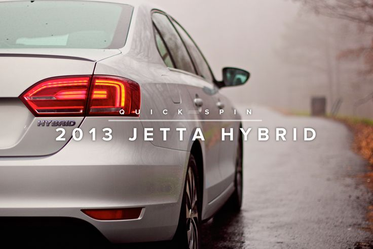 Thanks to the people at Volkswagen, however, the 2013 Jetta Hybrid ($25,000) finally provides a middle ground alternative to the Porsche Panamera S Hybrid, which will run you close to $100k