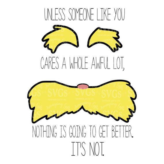 SVG - Lorax Someone Like You - Digital Download Adorable Lorax Reading Week SVG perfect for Tshirts, Bookcovers, Decals and so much more!  More Designs like this: http://etsy.me/2lvLMqh  This Design does not contain editable Text. All text sections are unioned as one piece for compatibility across software platforms.  This Listing includes: 1 SVG, 1 DXF 1 EPS & 1 PNG in a zipfile.  For use with Cricut Explore and Silhouette cutting machines  Perfect for vinyl projects  When...