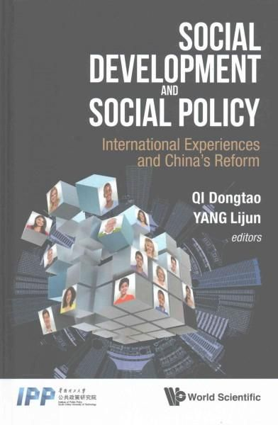 Social Development and Social Policy: International Experiences and China's Reform