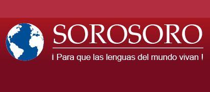 Sorosoro es un programa realizado por la Asociación WOLACO (World Languages Conservancy / Conservatorio de los Idiomas del Mundo) y apoyado por el Laboratorio de Excelencia ASLAN (Advanced Studies on Language Complexity / Estudios Avanzados de la Complejidad del Lenguaje) de la Universidad de Lyon.