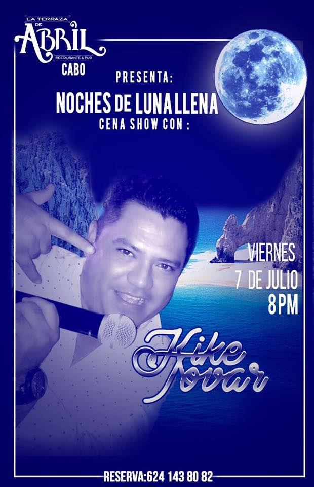 Noche de luna llena de Bohemia y Comedia, 07-jul, La Terraza de Abril, Cabo San Lucas