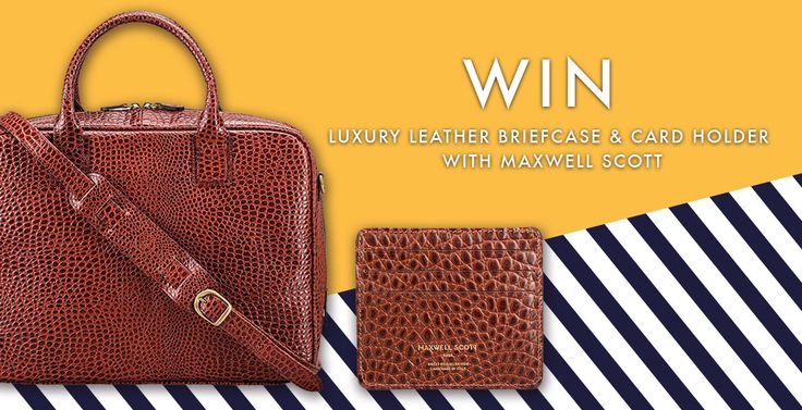 Win Luxury Leather Briefcase & Card Holder with Maxwell Scott