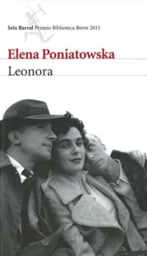 """La escritora Elena Poniatowska Amor escribe """"Leonora"""", galardonada con el Premio Cervantes 2013. La obra es una evocación de la vida de la pintora Leonora Carrington, la última artista surrealista viva."""