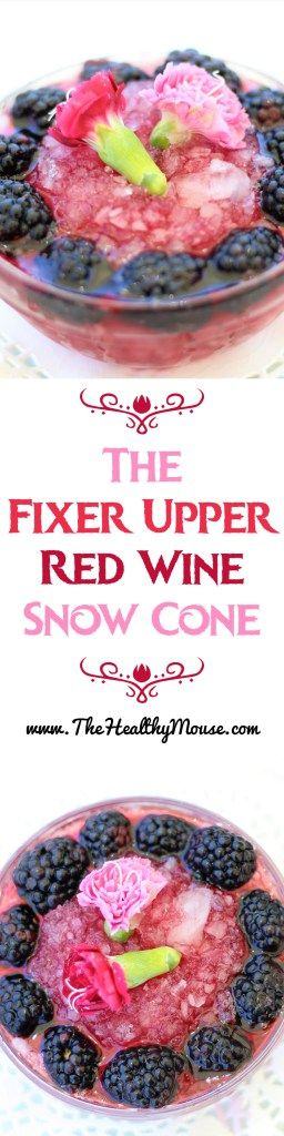 The Fixer Upper - An Anna Frozen inspired Red Wine Snow Cone - Low calorie cocktails - Disney Cocktails