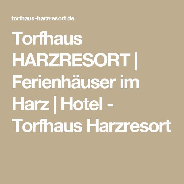 Torfhaus HARZRESORT | Ferienhäuser im Harz | Hotel - Torfhaus Harzresort