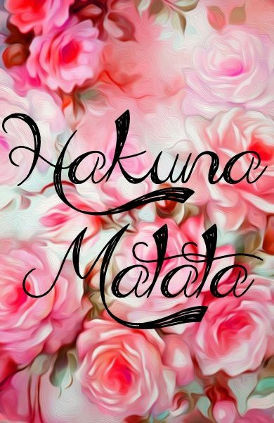 Peony Love Quote Wallpaper 30 Besten Hakuna Matata Bilder Auf Pinterest