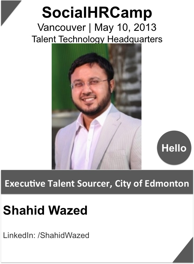 """@Shahid Wazed thrives on developing social recruiting strategy for different social media platforms and enjoys sharing his knowledge through speaking at social recruiting conferences worldwide. His innovative social recruiting strategy enabled the City of Edmonton to be the 1st employer in Canada. Visit Shahid's industry leading """"City of Edmonton Jobs"""" fan page on Facebook to see some of his creative social recruiting strategies in action."""