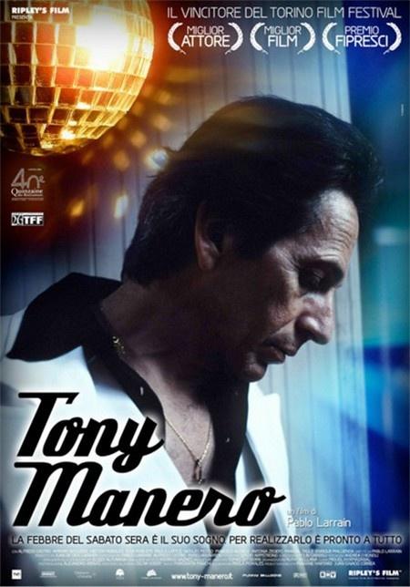Tony Manero, Pablo Larrein 2008