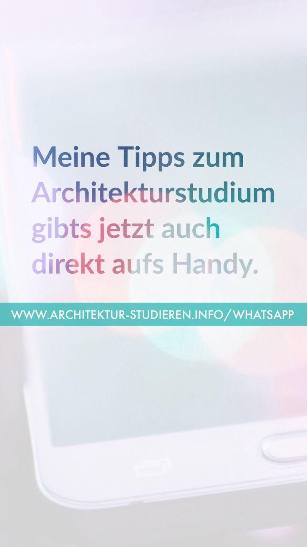Meine Tipps zum Architekturstudium direkt aufs Handy: www.Architektur-studieren.info/whatsapp #architekturstudium #architektur