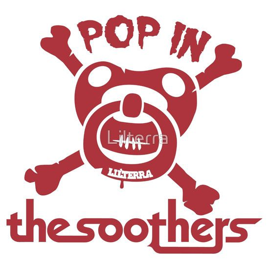 Pop in the soothers by lilterra.com