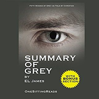 Summary of Grey: Fifty Shades of Grey by EL James cover art
