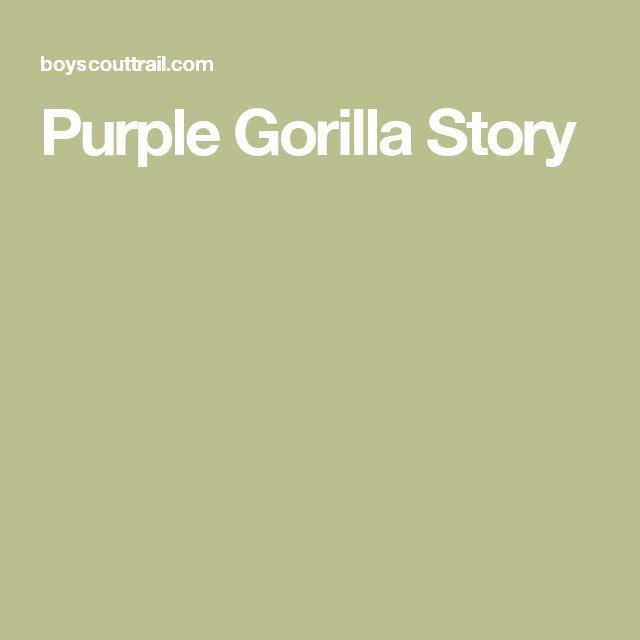 Purple Gorilla Story