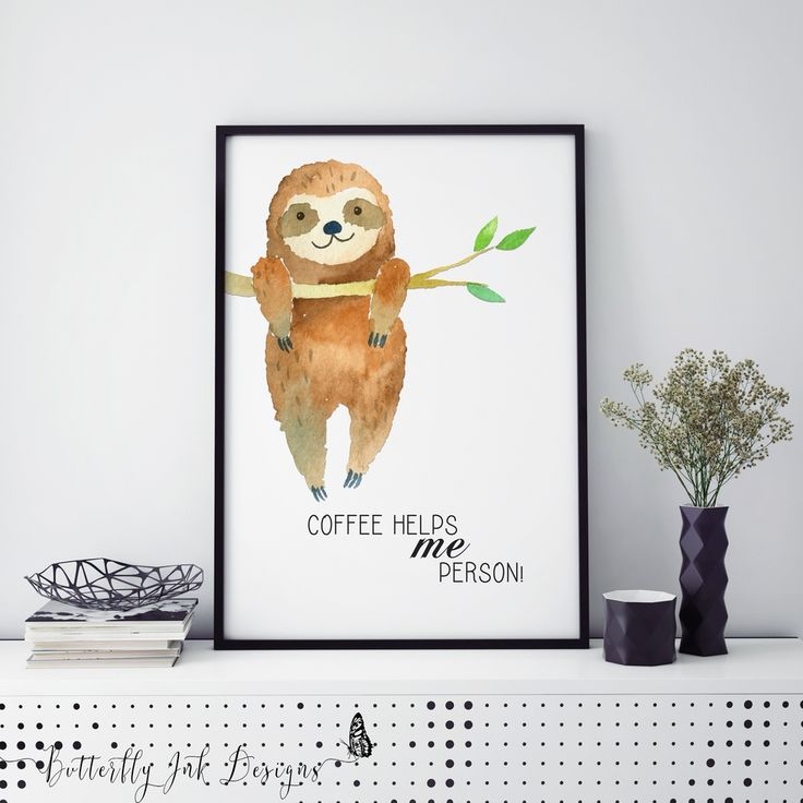 A3 | Sloth Print | Coffee helps me person! via Butterfly Ink Designs. Click on the image to see more!