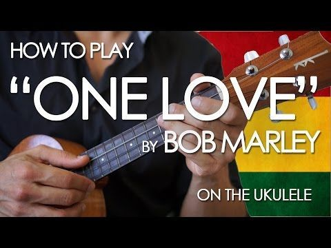 This Is The Easiest Ukulele Version Of One Love By Bob Marley It Is