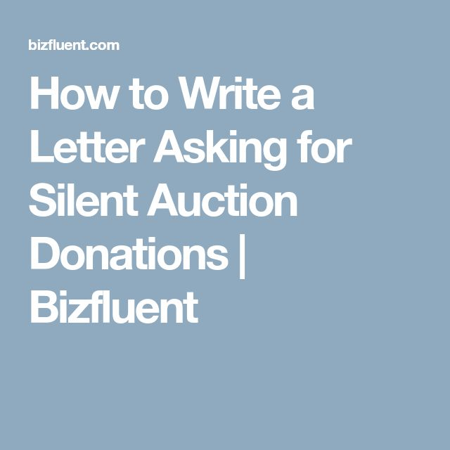 How to Write a Letter Asking for Silent Auction Donations | Bizfluent