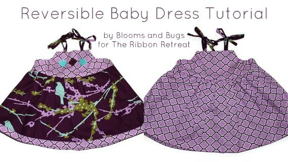 Reversible Baby Dress Tutorial - The Ribbon Retreat BlogDresses Tutorials, Sewing Projects, Free Pattern, Baby Clothing, Baby Dress Patterns, Baby Dresses Pattern, Sewing Tutorials, Dresses Sewing, Sewing Patterns