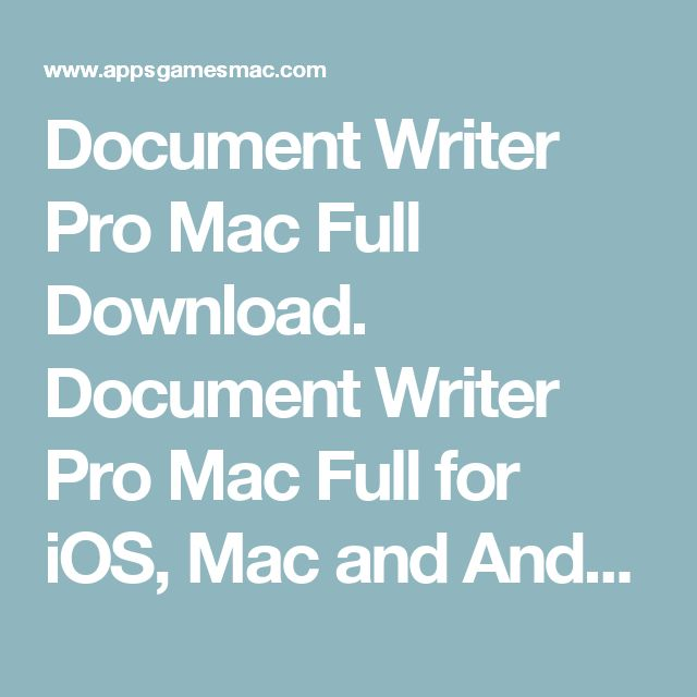 Document Writer Pro Mac Full Download. Document Writer Pro Mac Full for iOS, Mac and Android.