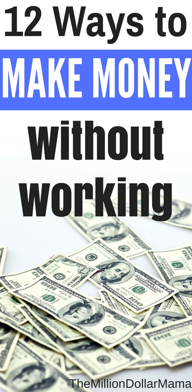 Making Money Without Working: 17 Ways to Make Money Without a Job – The Million Dollar Mama | Make Money From Home | Get Healthy | Live Your Best Life